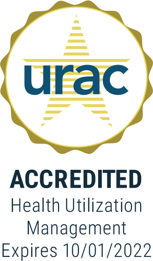 URAC Accredited Health Utilization Management Expires 10/01/2022