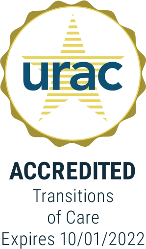 URAC Accredited Transitions of Care Expires 10/01/2022